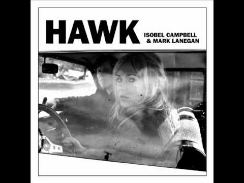 Isobel Campbell & Mark Lanegan - No Place to Fall