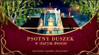 PSOTNY DUSZEK W STARYM DWORZE cała bajka – Bajkowisko.pl – słuchowisko dla dzieci (audiobook)