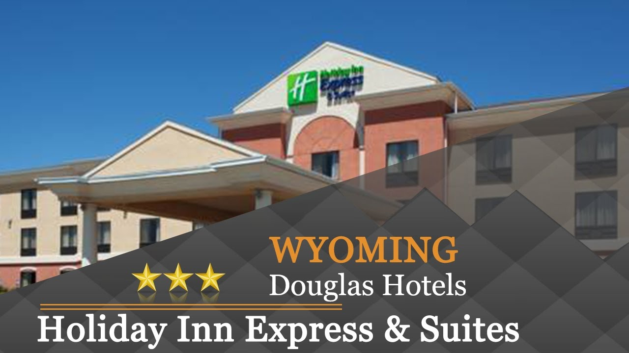 Holiday Inn Express Suites Douglas Hotels Wyoming