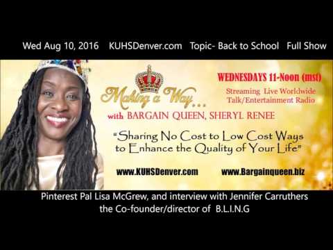 BACK TO SCHOOL - Making a Way w/ Bargain Queen KUHSDenver Full Show