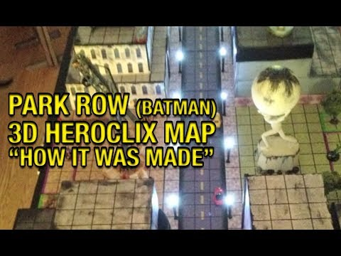Park Row, A 3D Heroclix Map Featurette