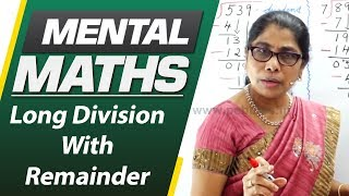 Learn basic of mental Maths for beginners   Long Division With Remainder   Maths Tricks