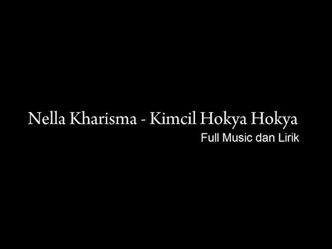 Nella Kharisma - kimcil hokya hokya    Disco Full Music and Lirik