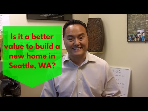 Is it a better value to build a new home in Seattle, WA?