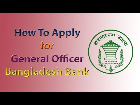 How to Apply for Officer (General) of Bangladesh Bank Job | Bangladesh Bank Online Job Application