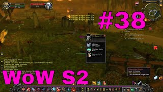 World of Warcraft S2 Part 38: The Bose of You