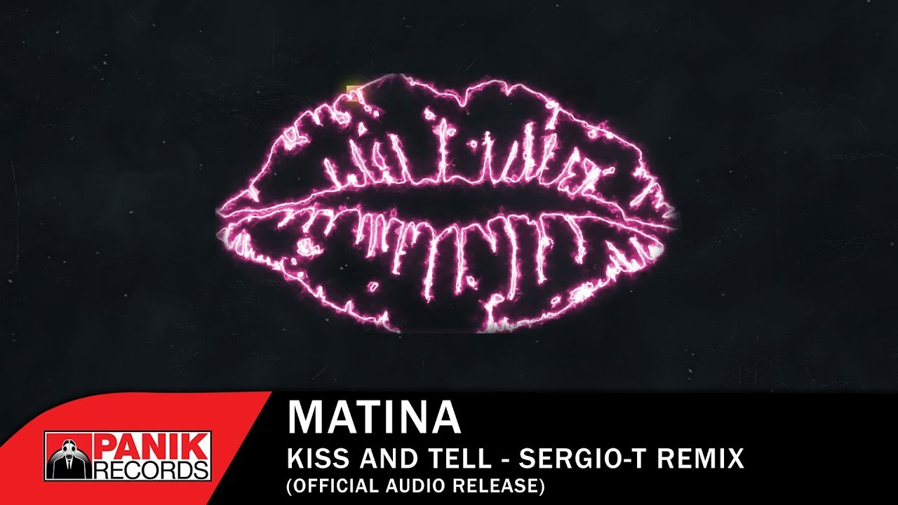 matina kiss and tell sergio t remix official audio release