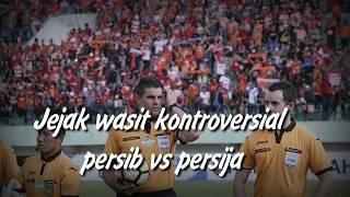 Video Jejak Wasit Kontroversial Persib vs Persija download MP3, 3GP, MP4, WEBM, AVI, FLV September 2018