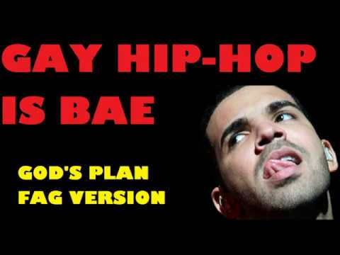 DRAKE - GOD'S PLAN (GAY VERSION)