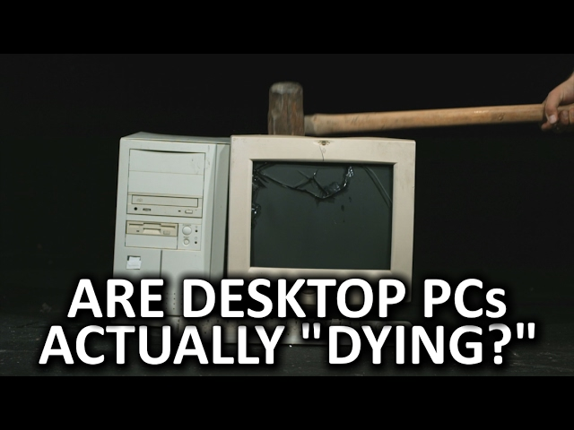 are-desktop-pcs-actually-dying