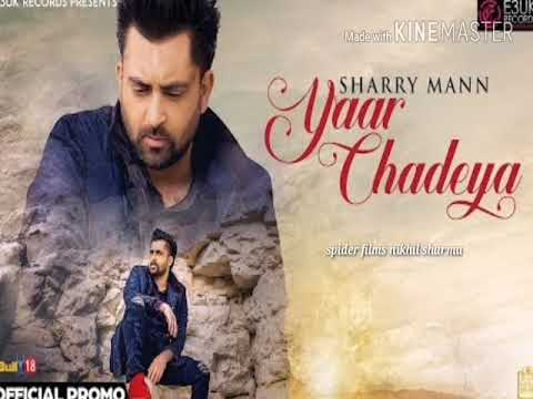 Yaar Chadeya Ringtone Sharry Mann Ringtone New Sad Ringtone 2018