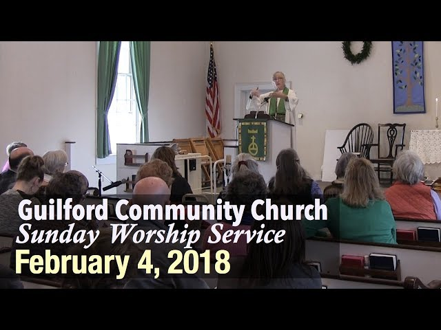 Guilford Church Service - 2/4/18