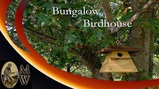 Bungalow Birdhouse (monkwerks)