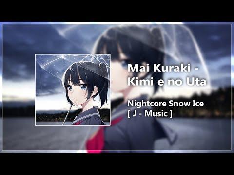 「Nightcore」 Mai Kuraki - Kimi e no Uta