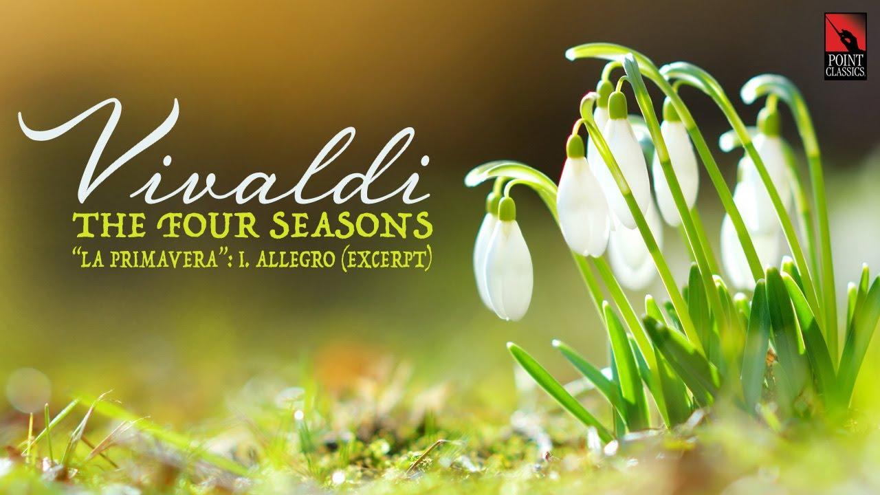 """Vivaldi: The Four Seasons, """"La primavera"""" (Spring): I. Allegro"""