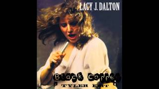 Lacy J  Dalton - Black Coffee(TYLER EDIT)