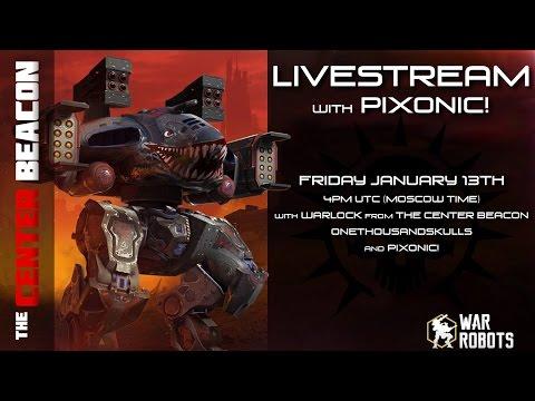 War Robots | The Center Beacon Livestreams w/ Pixonic!
