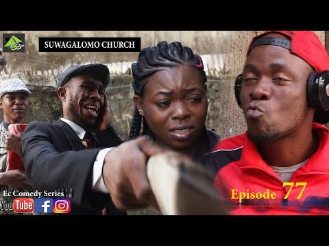 SUWAGALOMO CHURCH (Ec comedy series) (Episode 77)