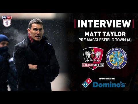 💬 Matt Taylor pre Macclesfield Town (A)   Exeter City Football Club