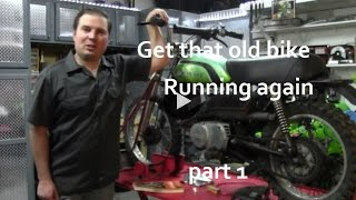How to get an old bike running again (part 1)