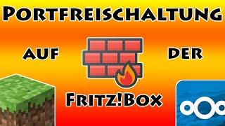 Portfreischaltunge auf der Friтzbox für z.B. Minecraft und Nextcloud Server