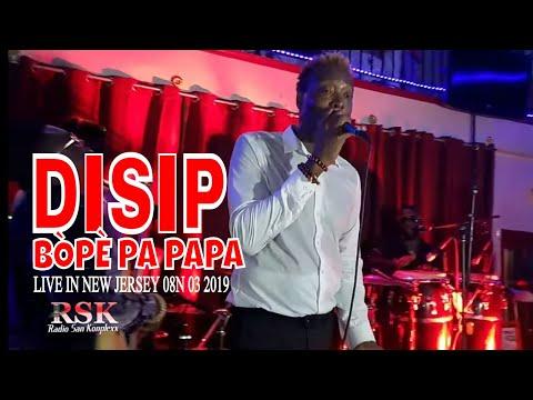 BÒPÈ PA PAPA DISIP LIVE IN NEW JERSEY 08 03 2019 LEXX SAN KONPLEXX