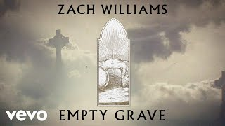 Zach Williams - Empty Grave (Official Lyric Video)