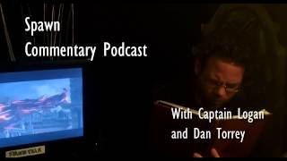 Spawn Movie Commentary Podcast