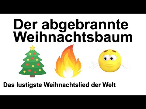 der-abgebrannte-weihnachtsbaum-🎄🔥😁-|-das-lustigste-weihnachtslied-der-welt