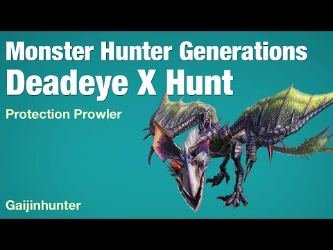 Monster Hunter Generations: Deadeye X Hunt