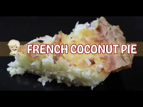 Coconut Custard, Mama Called It French Coconut Pie, Southern Cooking