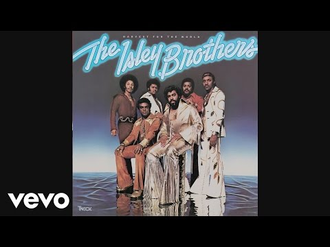 The Isley Brothers - (At Your Best) You Are Love (Audio)