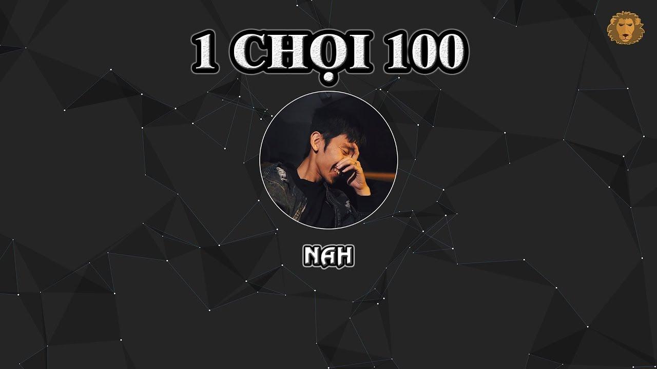 [2008] 1 Chọi 100 - Nah