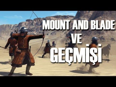 Mount and Blade Tarihi ve Bilinmeyenleri