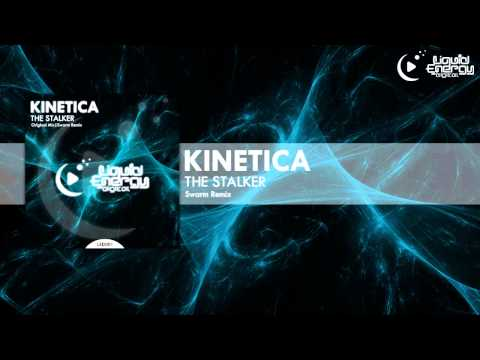 Kinetica - The Stalker (SWARM Remix) [Liquid Energy Digital]