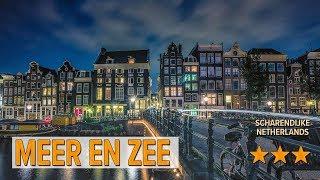 Meer en Zee hotel review | Hotels in Scharendijke | Netherlands Hotels
