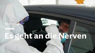 Coronavirus: Die Pandemie geht an die Nerven
