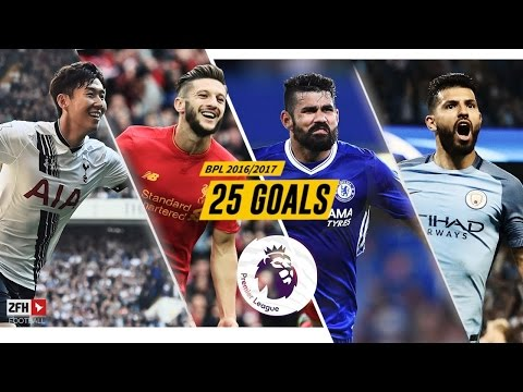 TOP 25 Goals Premier League 2016/2017