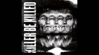 Killer Be Killed - Ghosts Of Chernobyl (Bonus Track)