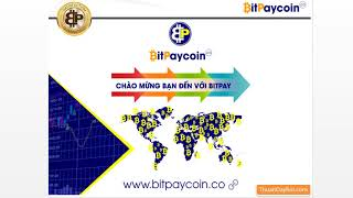Phần 1 - Giới thiệu tổng quan về dự án Bitpaycoin