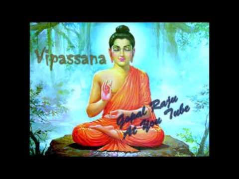 मन को एकाग्र करने और दिव्य शांति पाने का एक उपक्रर्म विपश्यना साधना - Vipassana Sadhna