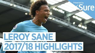LEROY SANE | GOALS, SKILLS AND MORE | Best of 2017/18