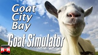Goat Simulator: Goat City Bay - iOS / Android - Gameplay Video