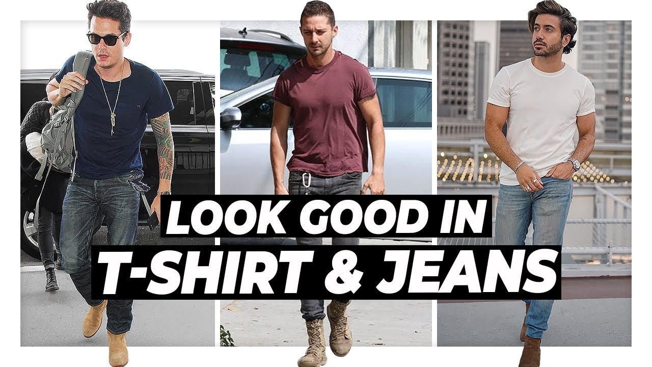 How To Look GREAT in a T-Shirt & Jeans l Men's Fashion Tips