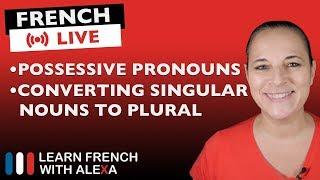 🔴LIVE: French possessive pronouns
