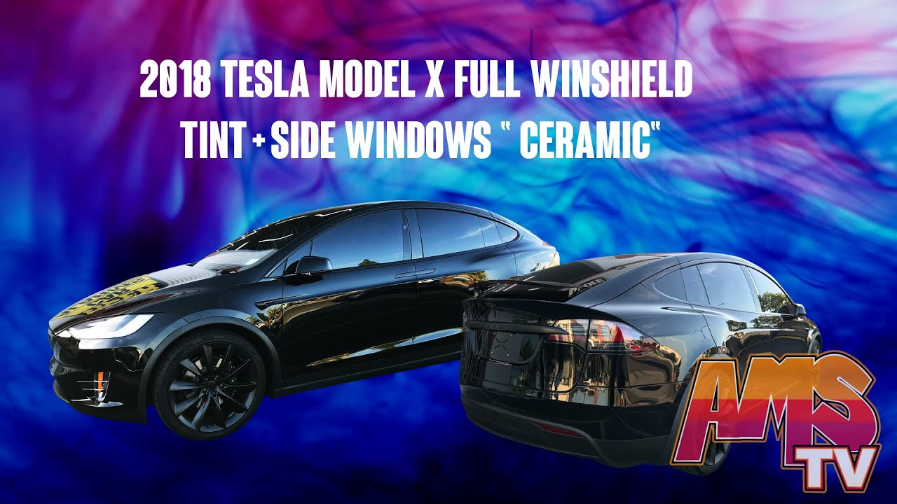 "2018 Tesla Model X Full Winshield Tint + Side Windows "" Ceramic"""