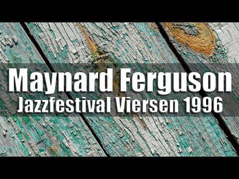 Maynard Ferguson Big Bop Nouveau Band - Jazzfestival Viersen 1996