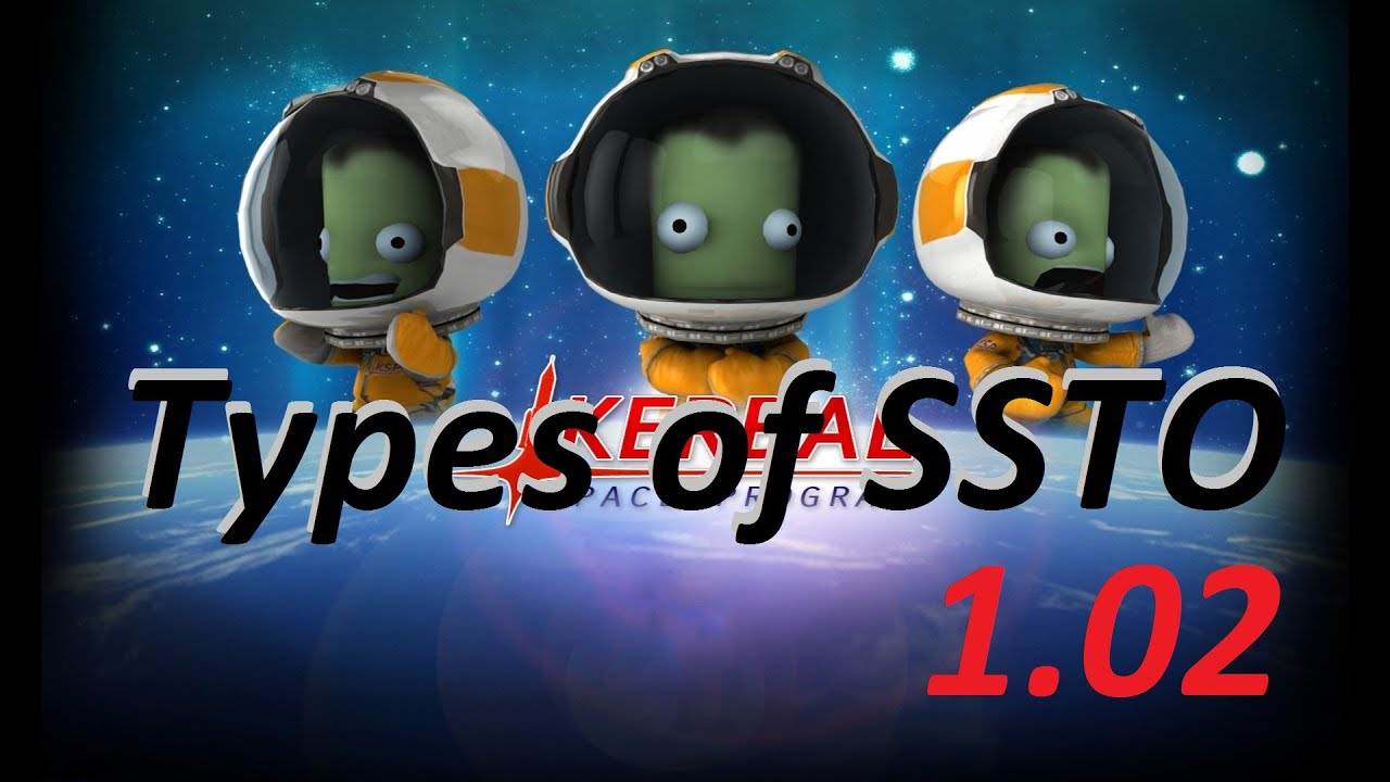 KSP 1.02 - Types of SSTO - STOCK parts - YouTube