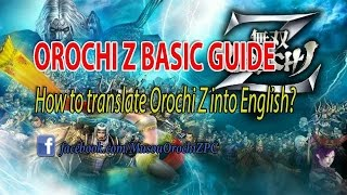 Orochi Z PC Basic guide How to translate Orochi Z PC into English