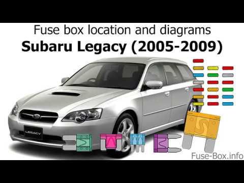 Fuse box location and diagrams Subaru Legacy (2005-2009) - YouTube